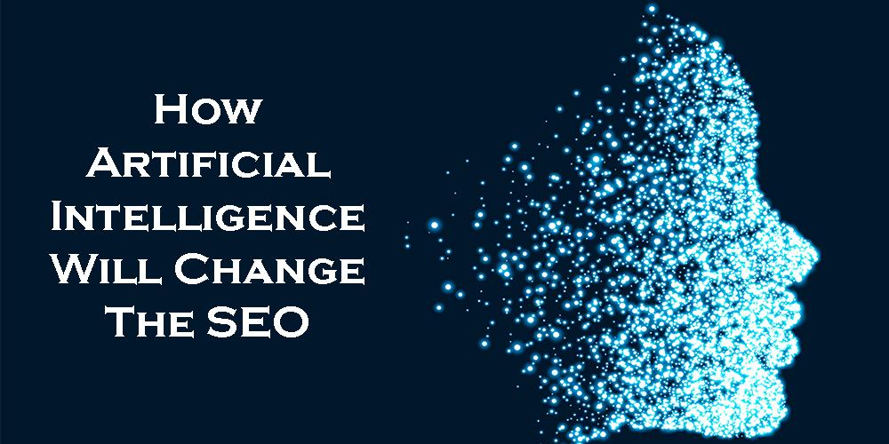 Technology Management Image: How Artificial Intelligence Will Change The SEO