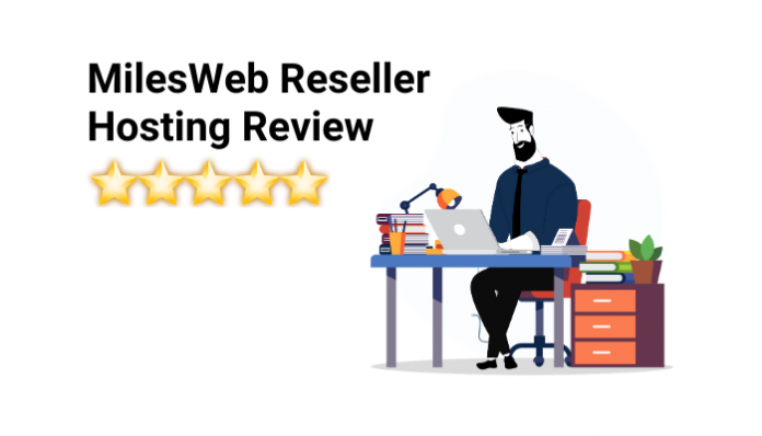 MilesWeb Reseller Hosting Review